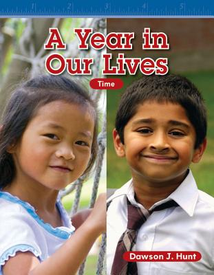A Year in Our Lives (Level 1) (Mathematics Readers) Cover Image