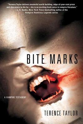 Bite Marks: A Vampire Testament (Vampire Testaments #1) Cover Image