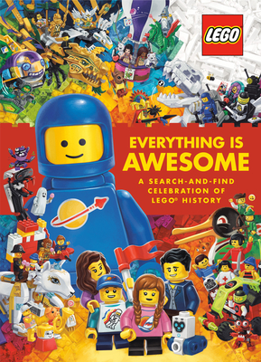 Everything Is Awesome: A Search-and-Find Celebration of LEGO History (LEGO) Cover Image