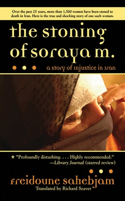 The Stoning of Soraya M.: A Story of Injustice in Iran Cover Image