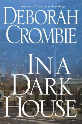 In a Dark House (Duncan Kincaid/Gemma James Novels #10) Cover Image
