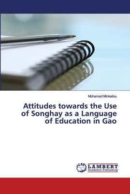 Attitudes towards the Use of Songhay as a Language of Education in Gao (Mali) Cover Image