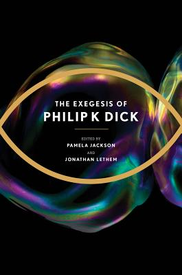 The Exegesis of Philip K. Dick Cover