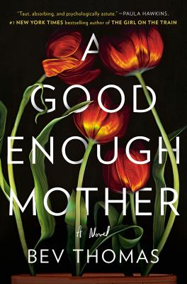 A Good Enough Mother: A Novel Cover Image