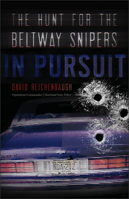 In Pursuit: The Hunt for the Beltway Snipers Cover Image