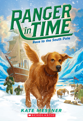 Cover for Race to the South Pole (Ranger in Time #4)