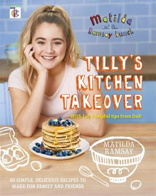 Matilda & The Ramsay Bunch: Tilly's Kitchen Takeover Cover Image
