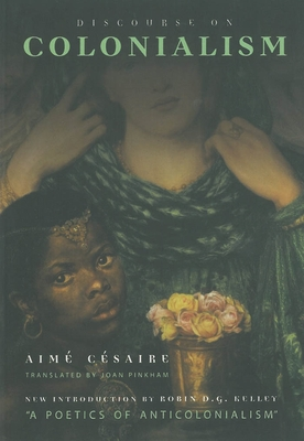 Discourse on Colonialism by Aimé Césaire