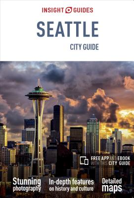 Insight Guides City Guide Seattle (Travel Guide with Free Ebook) (Insight City Guides) Cover Image
