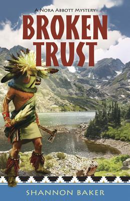 Broken Trust (Nora Abbott Mysteries) Cover Image