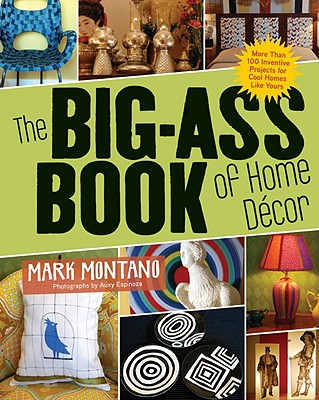 The Big-Ass Book of Home Decor Cover Image