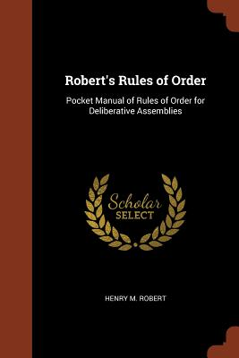 Robert's Rules of Order: Pocket Manual of Rules of Order for Deliberative Assemblies Cover Image