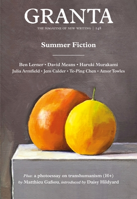 Granta 148: Summer Fiction (Magazine of New Writing) Cover Image