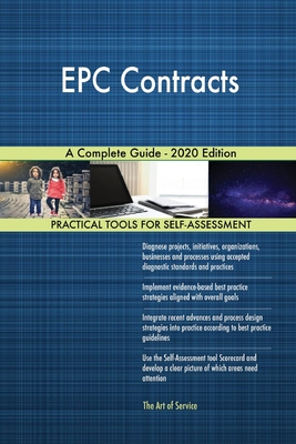 EPC Contracts A Complete Guide - 2020 Edition Cover Image