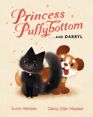Princess Puffybottom... and Darryl by Susin Dielsen