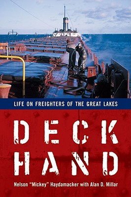 Deckhand: Life on Freighters of the Great Lakes Cover Image