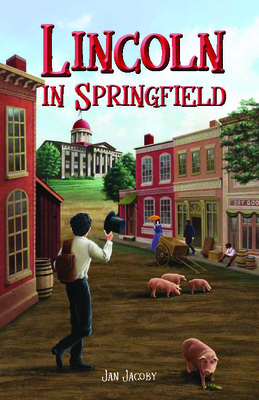 Lincoln in Springfield Cover Image