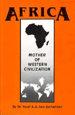 Africa: Mother of Western Civilization (African-American Heritage) Cover Image
