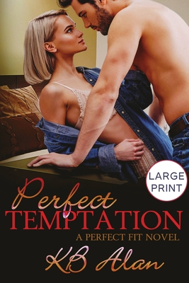 Perfect Temptation (Perfect Fit #4) Cover Image