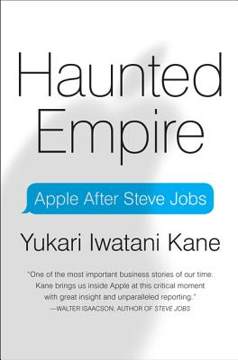 Haunted Empire: Apple After Steve Jobs Cover Image
