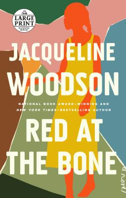 Red at the Bone: A Novel Cover Image