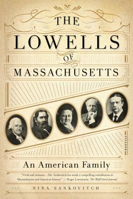 The Lowells of Massachusetts: An American Family Cover Image