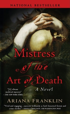 Mistress of the Art of Death (A Mistress of the Art of Death Novel #1) Cover Image