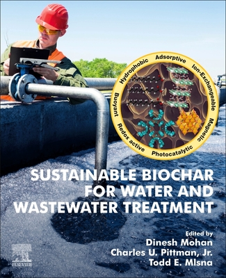 Sustainable Biochar for Water and Wastewater Treatment Cover Image