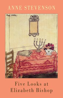 Cover for Five Looks at Elizabeth Bishop
