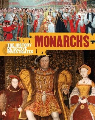 The History Detective Investigates: Monarchs Cover Image