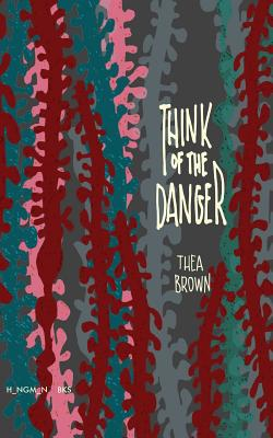 Think of the Danger Cover