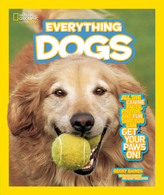 National Geographic Kids Everything Dogs Cover