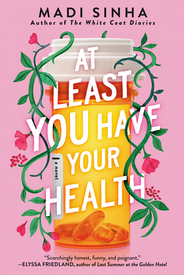 Cover for At Least You Have Your Health