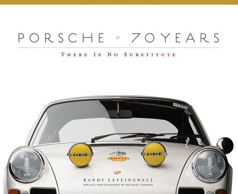 Porsche 70 Years: There Is No Substitute Cover Image