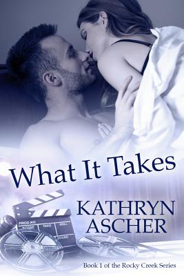 Cover for What it Takes (The Rocky Creek Series)