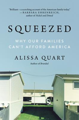 Squeezed: Why Our Families Can't Afford America Cover Image
