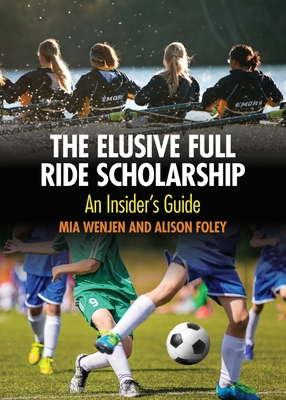 The Elusive Full Ride Scholarship Cover Image