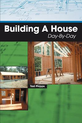 Building A House Day-By-Day Cover Image