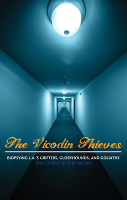Cover for The Vicodin Thieves