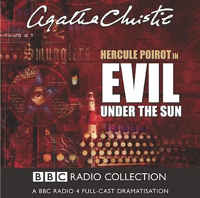 Evil Under the Sun: A BBC Full-Cast Radio Drama Cover Image