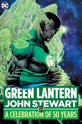 Green Lantern: John Stewart - A Celebration of 50 Years Cover Image