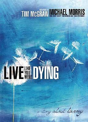 Live Like You Were Dying Cover