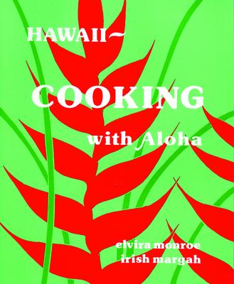 Hawaii--Cooking with Aloha Cover Image