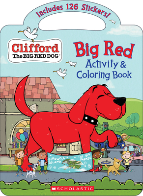 Big Red Activity & Coloring Book (Clifford the Big Red Dog) Cover Image