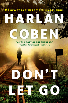 Don't Let Go: A Novel Cover Image