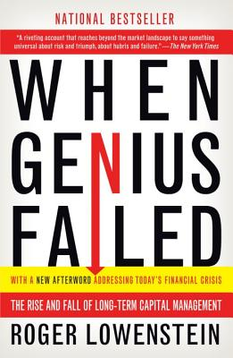 When Genius Failed: The Rise and Fall of Long-Term Capital Management Cover Image