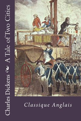 A Tale of Two Cities: Classique Anglais Cover Image