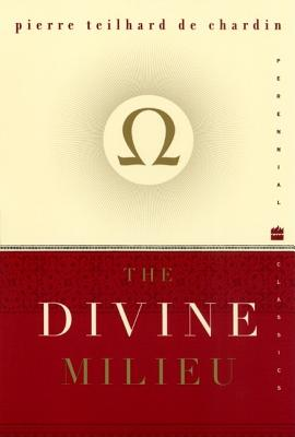 The Divine Milieu Cover Image
