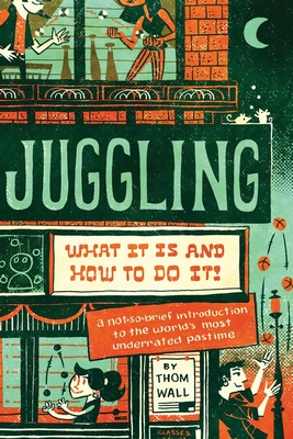 Juggling: What It Is and How to Do It Cover Image