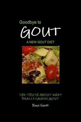 Goodbye to Gout: A New Gout Diet Cover Image